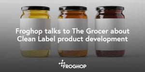 Banner: Froghop talks to The Grocer about Clean Label product development