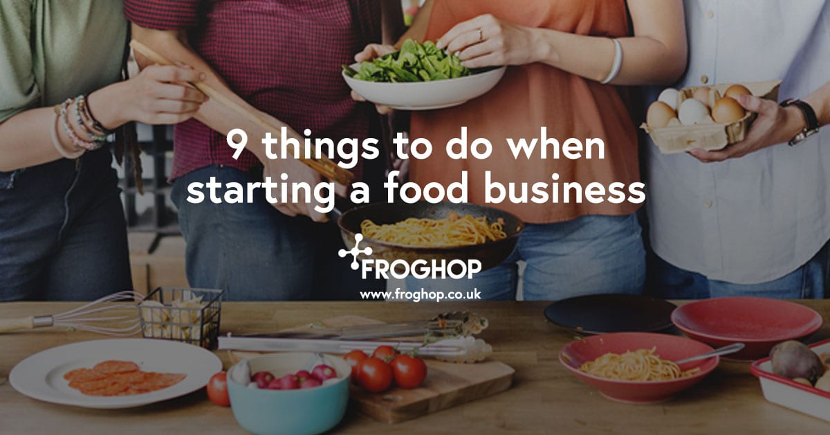 Starting a food business - 9 things to do