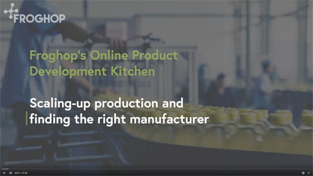 Scaling-up production and finding the right manufacturer