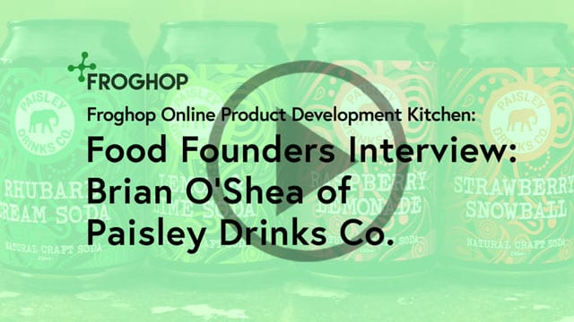 Food Founders Interview with Brian O'Shea of Paisley Drinks Co