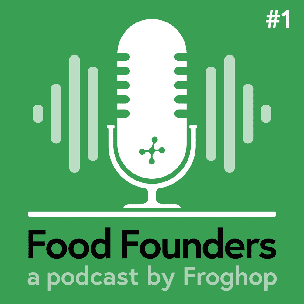Food Founders Podcast by Froghop - Episode 1